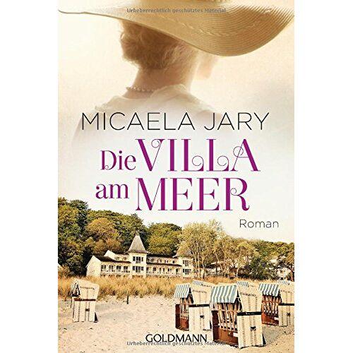 Micaela Jary - Die Villa am Meer: Roman - Preis vom 22.04.2021 04:50:21 h