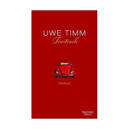Uwe Timm - Freitisch: Novelle - Preis vom 08.04.2021 04:50:19 h