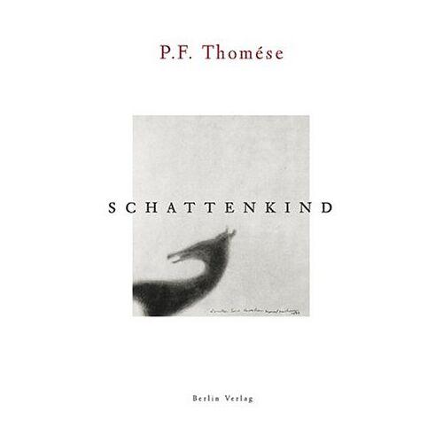 P.F. Thomése - Schattenkind - Preis vom 27.02.2021 06:04:24 h