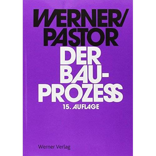 Ulrich Werner - Der Bauprozess - Preis vom 21.10.2020 04:49:09 h