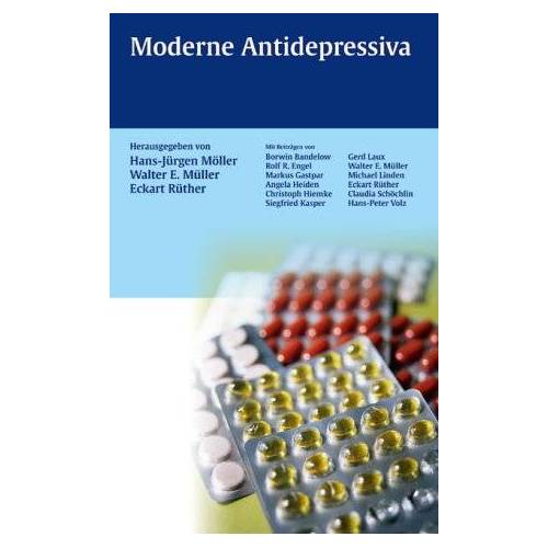 Hans-Jürgen Möller - Moderne Antidepressiva - Preis vom 06.09.2020 04:54:28 h