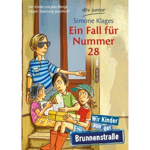 Simone Klages - Ein Fall für Nummer 28: Wir Kinder aus der Brunnenstraße: Wir Kinder aus der Brunnenstraße - Kinderkrimi - Preis vom 28.05.2020 05:05:42 h