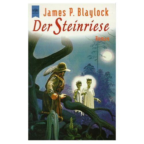 Blaylock, James P. - Der Steinriese - Preis vom 03.05.2021 04:57:00 h