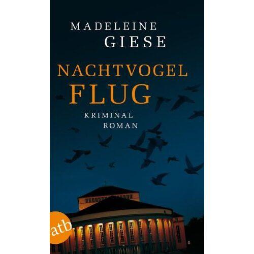 Madeleine Giese - Nachtvogelflug: Kriminalroman - Preis vom 21.04.2021 04:48:01 h