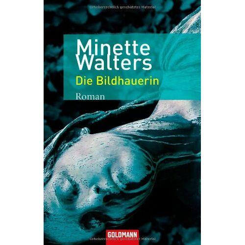 Minette Walters - Die Bildhauerin: Roman - Preis vom 16.05.2021 04:43:40 h