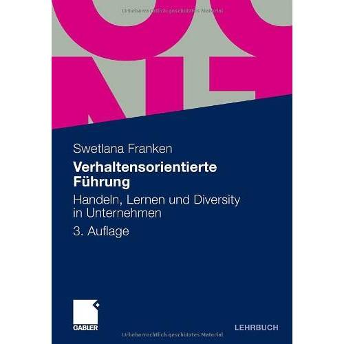 Swetlana Franken - Verhaltensorientierte Führung: Handeln, Lernen und Diversity in Unternehmen - Preis vom 15.04.2021 04:51:42 h