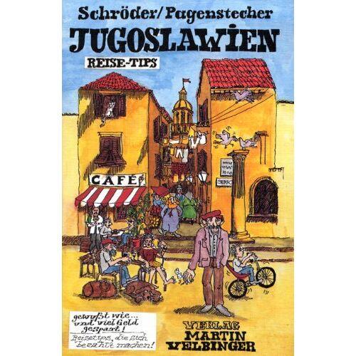 Dirk Schröder - Jugoslawien. Reise- Tipps. - Preis vom 16.04.2021 04:54:32 h
