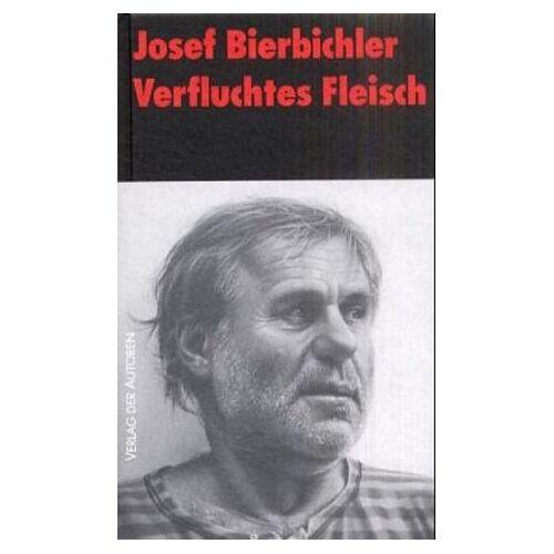Josef Bierbichler - Verfluchtes Fleisch - Preis vom 18.04.2021 04:52:10 h