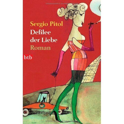 Sergio Pitol - Defilee der Liebe: Roman - Preis vom 20.10.2020 04:55:35 h