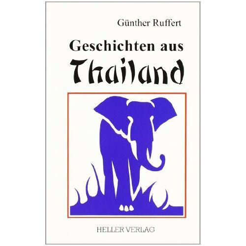 Günther Ruffert - Geschichten aus Thailand - Preis vom 17.04.2021 04:51:59 h