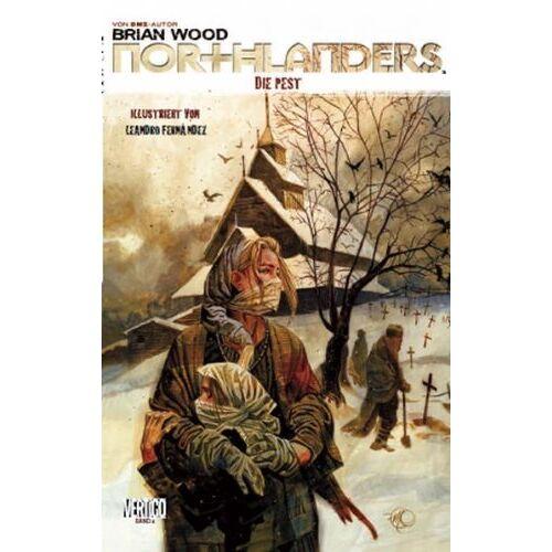 Brian Wood - Northlanders 04: Die Pest - Preis vom 26.02.2020 06:02:12 h