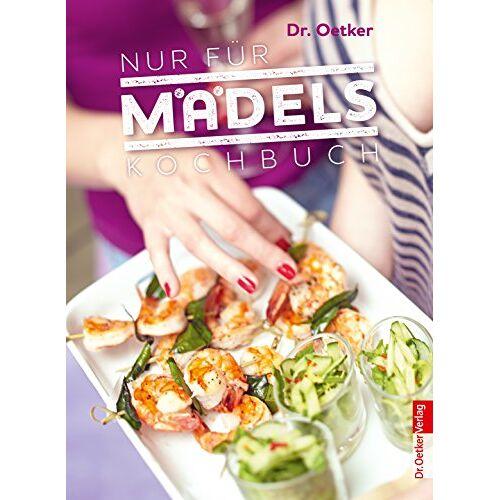 Dr. Oetker - Nur für Mädels - Kochbuch - Preis vom 05.09.2020 04:49:05 h