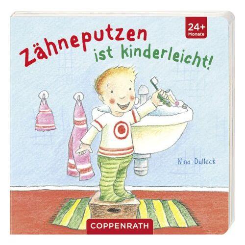 Nina Dulleck - Zähneputzen ist kinderleicht! - Preis vom 20.10.2020 04:55:35 h