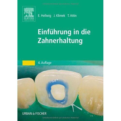 Elmar Hellwig - Einführung in die Zahnerhaltung - Preis vom 15.04.2021 04:51:42 h