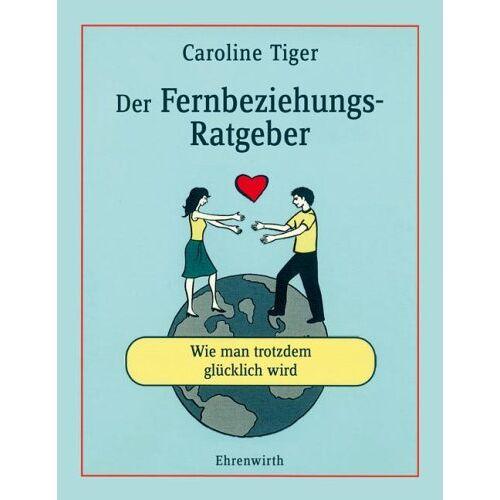 Caroline Grotke - Der Fernbeziehungs-Ratgeber: Wie man trotzdem glücklich wird - Preis vom 12.05.2021 04:50:50 h