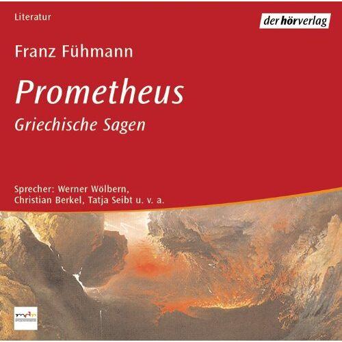 Franz Fühmann - Prometheus: Griechische Sagen - Preis vom 12.04.2021 04:50:28 h