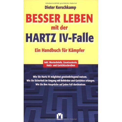Dieter Kerschkamp - Besser leben mit der Hartz IV-Falle - Preis vom 07.05.2021 04:52:30 h