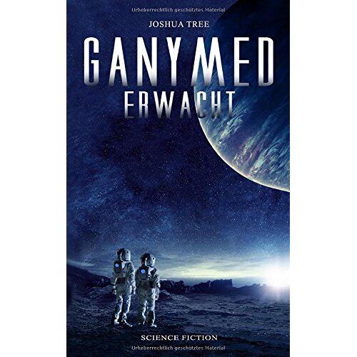 Joshua Tree - Ganymed erwacht - Preis vom 20.10.2020 04:55:35 h