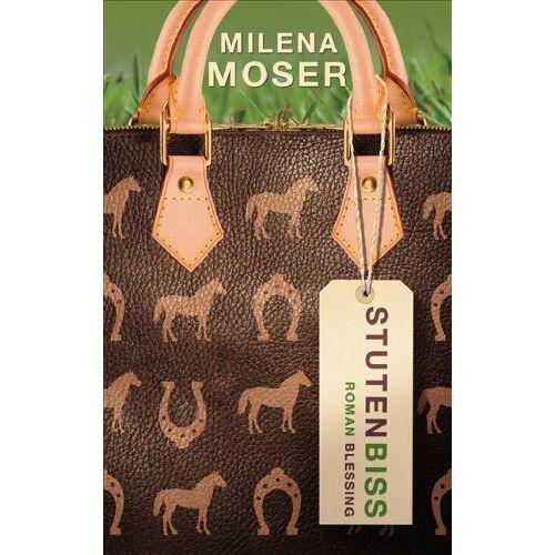 Milena Moser - Stutenbiss - Preis vom 23.02.2021 06:05:19 h