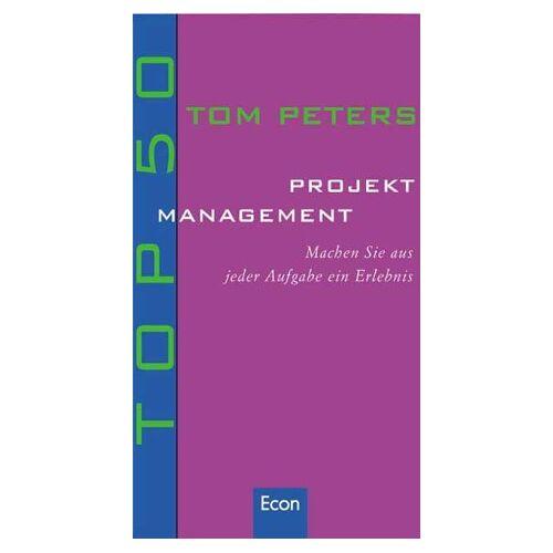 Tom Peters - Top 50, Projektmanagement - Preis vom 04.09.2020 04:54:27 h