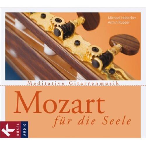 Michael Habecker - Mozart für die Seele: Meditative Gitarrenmusik - Preis vom 28.02.2021 06:03:40 h