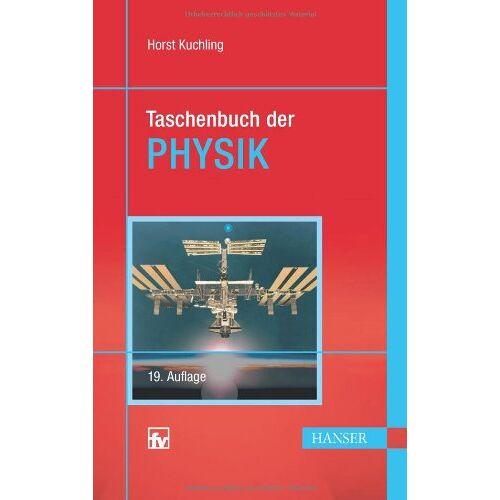 Horst Kuchling - Taschenbuch der Physik - Preis vom 15.04.2021 04:51:42 h