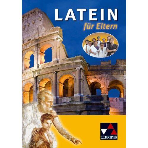 Robert Maier - Einzelbände Latein: Latein für Eltern - Preis vom 10.05.2021 04:48:42 h