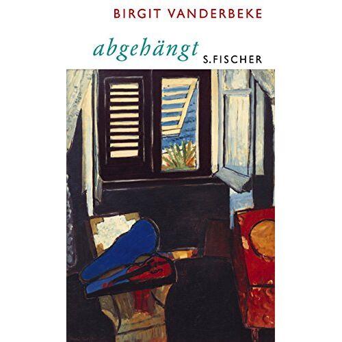 Birgit Vanderbeke - abgehängt - Preis vom 02.12.2020 06:00:01 h