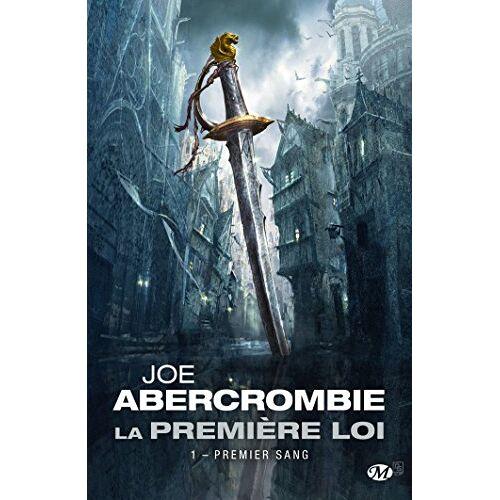 Joe Abercrombie - La Première loi, T1 : Premier sang - Preis vom 16.04.2021 04:54:32 h