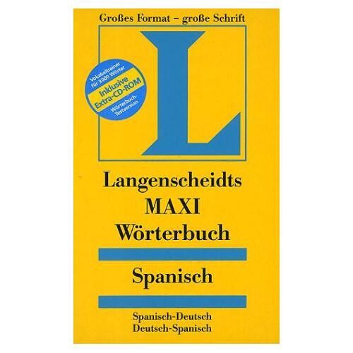 - Spanisch. MAXI Wörterbuch. Langenscheidt. Spanisch- Deutsch / Deutsch- Spanisch. - Preis vom 18.04.2021 04:52:10 h