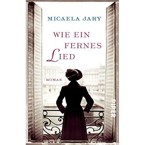 Micaela Jary - Wie ein fernes Lied: Roman - Preis vom 22.04.2021 04:50:21 h