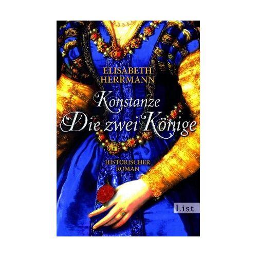 Elisabeth Herrmann - Konstanze. Die zwei Könige (Die Konstanze-Saga) - Preis vom 18.04.2021 04:52:10 h