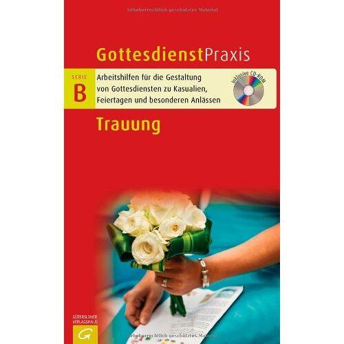 Christian Schwarz - Trauung (Gottesdienstpraxis Serie B) - Preis vom 26.02.2020 06:02:12 h