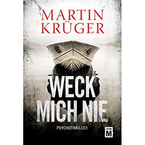 Martin Krüger - Weck mich nie - Preis vom 20.10.2020 04:55:35 h