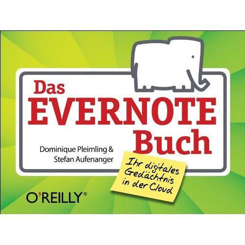 Dominique Pleimling - Das Evernote-Buch - Preis vom 22.04.2021 04:50:21 h