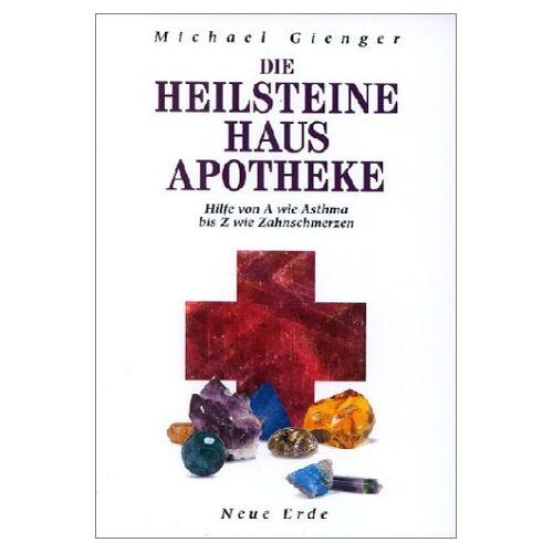 Michael Gienger - Die Heilsteine Hausapotheke - Preis vom 22.02.2021 05:57:04 h