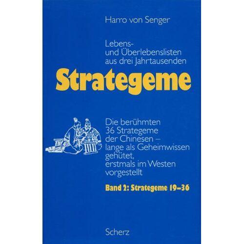 Senger, Harro von - Strategeme, Lebens- und Überlebenslisten aus drei Jahrtausenden, 2 Bde., Bd.2, Strategeme 19-36 - Preis vom 11.05.2021 04:49:30 h