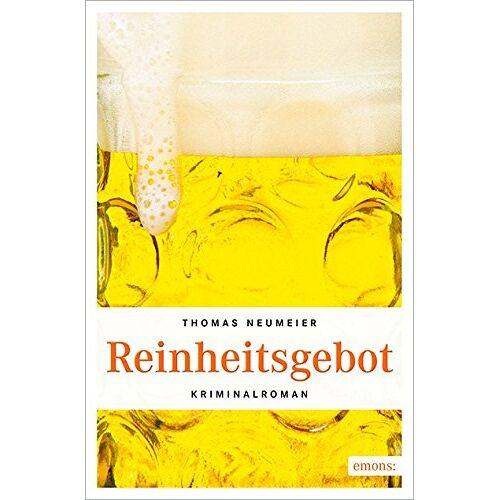 Thomas Neumeier - Reinheitsgebot - Preis vom 19.10.2020 04:51:53 h