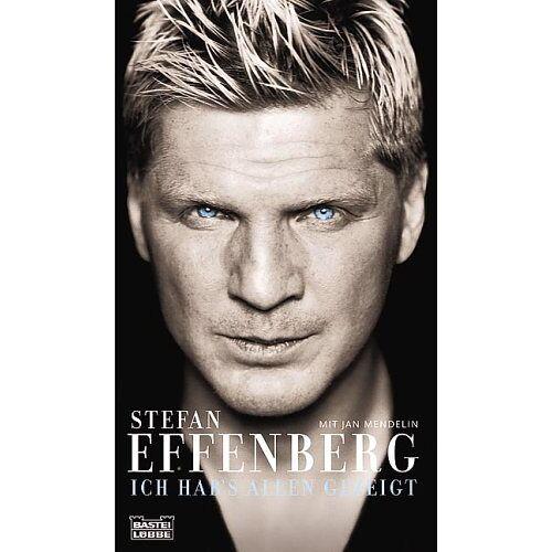 Stefan Effenberg - Ich hab's allen gezeigt. - Preis vom 05.09.2020 04:49:05 h
