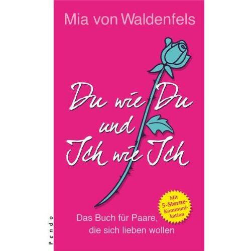 Waldenfels, Mia von - Du wie Du und Ich wie Ich - Preis vom 21.01.2021 06:07:38 h