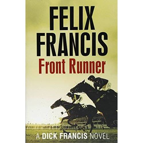 Felix Francis - Front Runner - Preis vom 06.05.2021 04:54:26 h