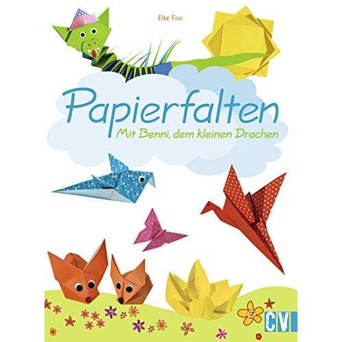 Elke Fox - Papierfalten: Mit Benni, dem kleinen Drachen - Preis vom 21.10.2020 04:49:09 h
