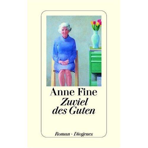 Anne Fine - Zuviel des Guten - Preis vom 21.10.2020 04:49:09 h