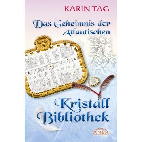 Karin Tag - Das Geheimnis der Atlantischen Kristallbibliothek - Preis vom 25.10.2020 05:48:23 h