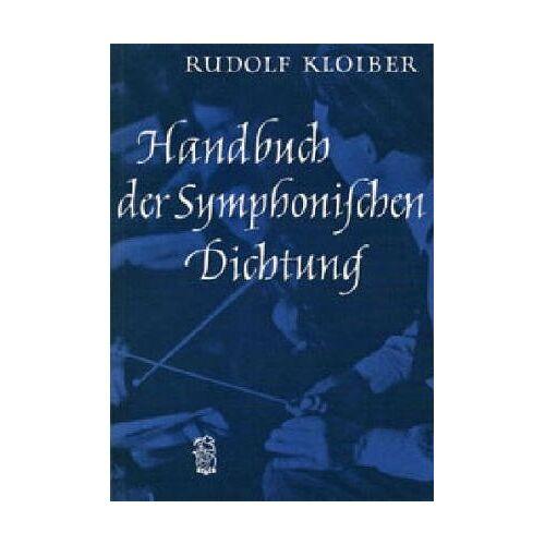 Rudolf Kloiber - Handbuch der Symphonischen Dichtung (BV 18) - Preis vom 05.09.2020 04:49:05 h
