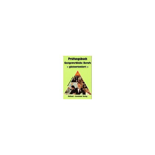 Harald Dettmer - Prüfungsbuch Gastgewerbliche Berufe, gästeorientiert / handlungsorientiert - Preis vom 15.05.2021 04:43:31 h