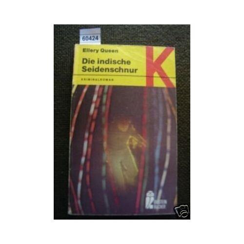 Ellery Queen - Die indische Seidenschnur - Preis vom 05.09.2020 04:49:05 h