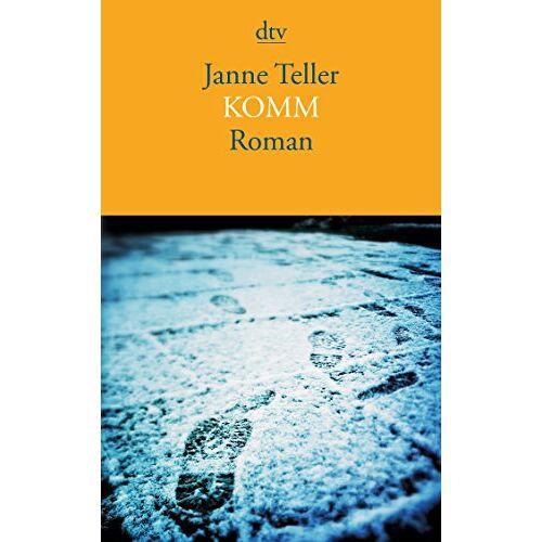 Janne Teller - Komm: Roman - Preis vom 20.10.2020 04:55:35 h