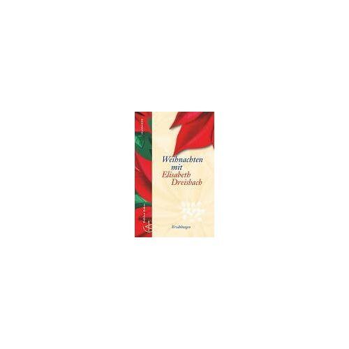 Elisabeth Dreisbach - Weihnachten mit Elisabeth Dreisbach - Preis vom 09.05.2021 04:52:39 h