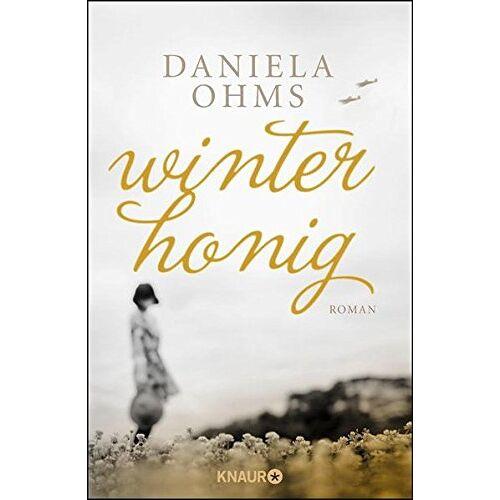 Daniela Ohms - Winterhonig: Roman - Preis vom 20.10.2020 04:55:35 h